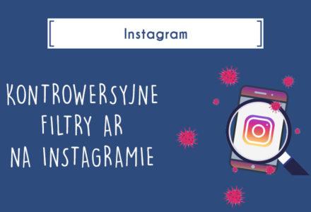 blog koronawirus na instagramie filtry ar